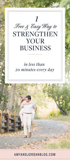 This free and easy piece of small business advice will help strengthen your business in just 20 minutes a day!