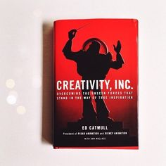 "<a href=""https://www.goodreads.com/book/show/18077903-creativity-inc"" target=""_blank""><i>Creativity, Inc.</i></a>, by Ed Catmull"