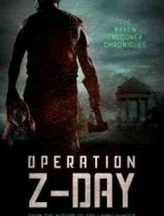Operation Z-Day by Dennis Larsen - Free eBook Online