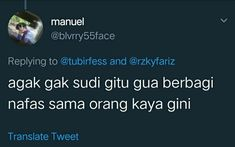 61 New Ideas For Memes Indonesia Ngegas Sarcastic Quotes, Jokes Quotes, Funny Quotes, Need Quotes, Snap Quotes, Reminder Quotes, Self Reminder, Memes Funny Faces, Funny Tweets