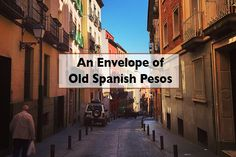 An Envelope of Old Spanish Pesos - Land Of Marvels