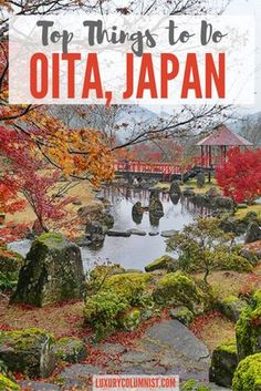 Top Things to Do - Oita, Japan including Beppu Onsen, Kitsuki Castle Town, Oka Castle and South Korea Travel, Asia Travel, Tokyo Travel, Japanese Travel, Japanese Geisha, Japanese Kimono, Japanese Art, Beppu, Japan Destinations