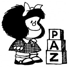 "Mafalda and the alphabet cubes: ""PAZ"" (peace) Mafalda Quotes, Strip, Christmas Embroidery, Cute Illustration, Jojo's Bizarre Adventure, Betty Boop, Namaste, Mickey Mouse, Disney Characters"