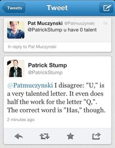 Patrick Stump everybody :)