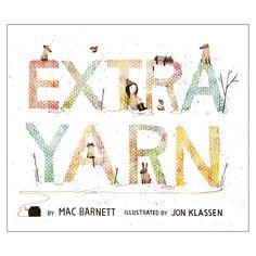 Extra Yarn by Mac Barnett & Jon Klassen