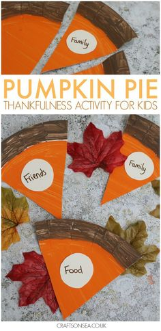 This sweet pumpkin pie thankfulness activity for kids is a super easy Thanksgiving craft for kids that you can also use as Thanksgiving decor!