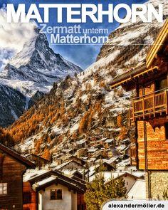 Matterhorn in Zermatt Zermatt, Mount Everest, November, Mountains, Nature, Travel, Europe, Switzerland Destinations, Ski Resorts