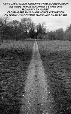 A FIVE DAY CIRCULAR CLOCKWISE WALK ROUND LONDON by Hamish Fulton