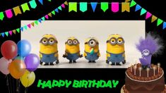 Minions Sing Happy Birthday. Happy Birthday Greeting from Minions.
