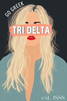Tri Delta graphic Delta Art, Tri Delta, Go Greek, Greek Life, Sorority Socials, Sorority Little, Sorority Canvas, Kappa Alpha Theta, Aesthetic Collage