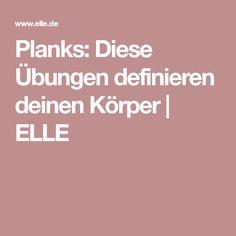 Planks: Diese Übungen definieren deinen Körper   ELLE