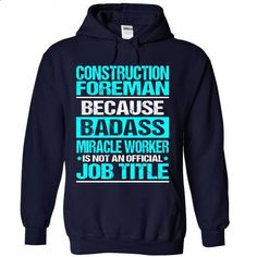 Awesome Shirt For Construction Foreman - #oversized hoodie #hoodie casual. ORDER NOW => https://www.sunfrog.com/LifeStyle/Awesome-Shirt-For-Construction-Foreman-5023-NavyBlue-Hoodie.html?68278
