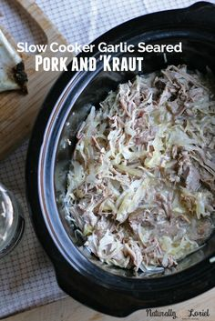 Slow Cooker Garlic Seared Pork and Kraut
