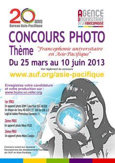 Concours photo Francophonie Asie Pacifique 2013. Du 25 mars au 10 juin 2013.
