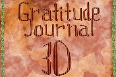 Gratitude Challenge Revisited Day 30 - News - Bubblews