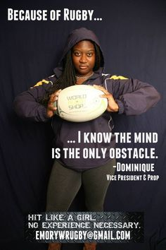 "Dominique | Emory Women's Rugby Launches Empowering ""Because Of Rugby"" Campaign"