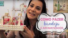 DIY | Faça Você Mesmo | Aromatizar e Bandeja | Livia Fiorelli | Life Art...