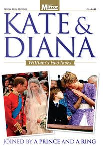 PRINCE WILLIAM DIANA KATE HIS TWO LOVES MAGAZINE