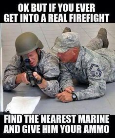 I've learned to love the Air Force but I'm still a Marine Brat at heart. Love you USMC humor Marine Memes, Marine Corps Humor, Us Marine Corps, Marine Core, Air Force Memes, Usmc Humor, Men Humor, Military Jokes, Military Life