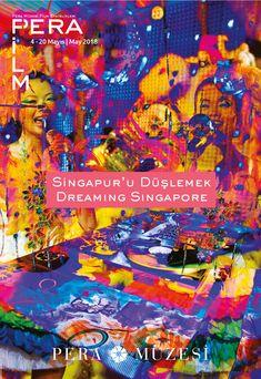 SİNGAPUR'U DÜŞLEMEK | Dreaming Singapore 04 -20.05.2017