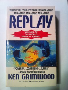 """Replay"" by Ken Grimwood. one of the great unsung fantasies of our time - by a writer of meager output and extraordinary imagination - don't be put off by the book's slow start - this man made magic out of the quotidian like no other - for anyone who loved groundhog day and daydreams of tesseracts - for anyone who fantasizes about second chances - for anyone who doesn't take elves with their tea and for anyone who appreciates that magical gift that the best writers of imaginative fiction…"