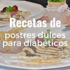 Recopilación de recetas de postres dulces para diabéticos