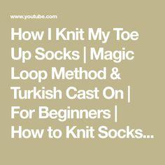 Toe Up Socks, Knit Socks, Knitting Socks, Magic Loop Knitting, Circular Knitting Needles, Knitting Designs, Knitting Projects, Knitting Patterns, Knitting Tutorials