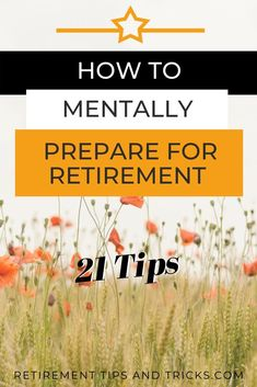 Retirement is a major life change. And because many people don't know how to prepare for retirement mentally, I took it upon myself to do some research. And I've come up with 21 tips that will help you to get mentally ready for retirement. Retirement Survival Kit, Preparing For Retirement, Retirement Advice, Retirement Cards, Early Retirement, Retirement Planning, Retirement Countdown, Retirement Celebration, Retirement Strategies