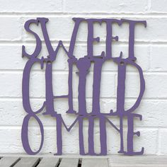 Hey, I found this really awesome Etsy listing at https://www.etsy.com/listing/210035629/sweet-child-o-mine-nursery-baby-child