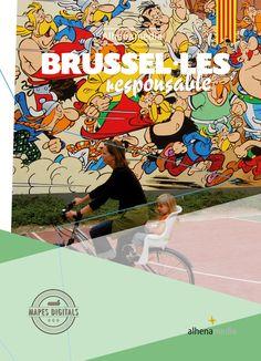Bastart, Jordi. Brussel·les responsable. Barcelona : Alhenamedia, 2016 Tapas, Comic Books, Comics, Digital, Cover, Barcelona, Movie Posters, Products, Tourism
