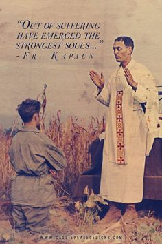 One of our many Chaplains who are heroes, Fr. Emil Kapaun