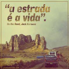 .@Francesco Levorato na Mochila   #InsPiração da semana #levonamochila #frases #travel #estrada #viagem   Webstagram