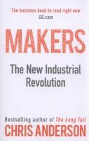 Makers: the New Industrial Revolution by Chris Anderson. Wired magazine editor and bestselling author Chris Anderson takes you to the front lines of a new industrial revolution as today's entrepreneurs, using open source design and 3-D printing, bring manufacturing to the desktop.