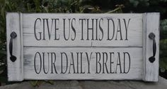 Give Us This Day Our Daily Bread Rustic hand painted serving tray wall art by CherryCreekCrafts on Etsy. Custom sizes and colors available