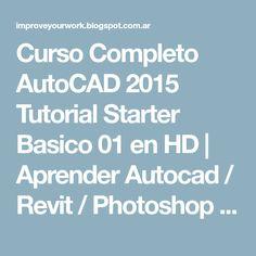 Autocad 2014 tutorial for beginners complete autocad curso completo autocad 2015 tutorial starter basico 01 en hd aprender autocad revit fandeluxe Gallery