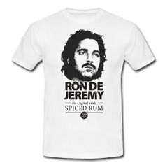 Ron de Jeremy - Spiced T-Shirt Spiced Rum, Ron, My Guy, Spice Things Up, Black Men, Fun Facts, Spices, Mens Fashion, Tees