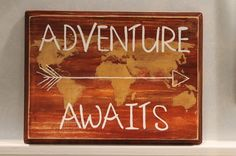 Adventure Awaits >>--------> Take time to travel, explore and discover Shop at kerrisartcorner.weebly.com Contact kerrisartcorner@gmail.com #adventure #woodsigns #distressedwood #maps #walldecor #homedecor #personalizedgifts #travel #kerrisartcorner