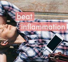 Here are 7 powerful steps you can take to reduce chronic inflammation, that don't just involve changing your diet.