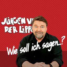 Jürgen von der Lippe: Wie soll ich sagen...? // 06.10.2015 - 05.06.2016  // 06.10.2015 20:00 LÜNEN/Heinz-Hilpert-Theater // 07.10.2015 20:00 OER-ERKENSCHWICK/Stadthalle Oer-Erkenschwick // 08.10.2015 20:00 VELBERT/Forum Niederberg // 09.10.2015 20:00 SOLINGEN/Theater und Konzerthaus Solingen // 10.10.2015 20:00 MÜLHEIM AN DER RUHR/Stadthalle // 11.10.2015 19:00 NEUSS/Stadthalle Neuss // 13.10.2015 20:00 AHLEN/Stadthalle Ahlen // 14.10.2015 20:00 BIELEFELD/Stadthalle Bielefeld // 15.10.2015…