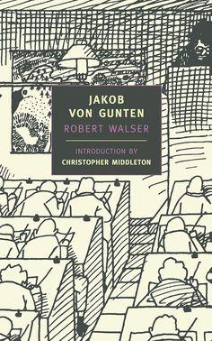 Jakob von Gunten by Robert Walser