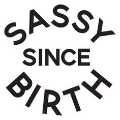 Silhouette Design Store: sassy since birth