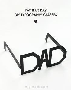 LOVE THIS! Father's Day DIY Typography Glasses by Mr Printables
