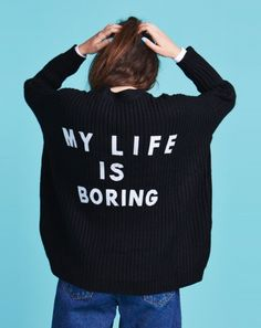 lazy oaf life boring IF only hahaha wish it was sometimes but life is Crazzy… Slogan Tee, Graphic Sweatshirt, Lazy Oaf, My Wardrobe, A Team, Korean Fashion, Knitwear, What To Wear, Street Style
