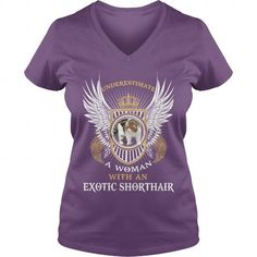 EXOTIC SHORTHAIR V-Necks T-Shirts, Hoodies ==►► Click Order This Shirt NOW!