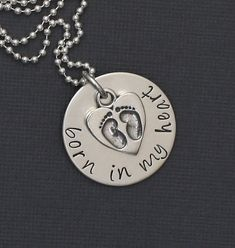 Born in my heart necklace.