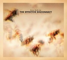 Brian McBride: The Effective Disconnect [CD]