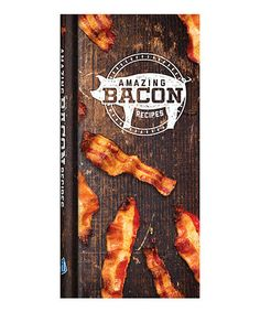 Another great find on #zulily! Amazing Bacon Recipes Hardcover #zulilyfinds
