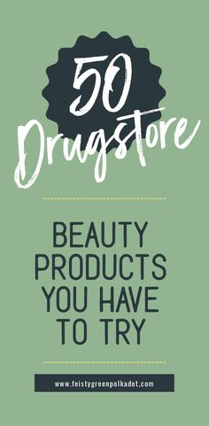 Save yourself some cash and pick up these awesome beauty products! #beautyproducts #budgetbeauty #beauty beauty picks | budget beauty | drugstore makeup | drugstore skincare | drugstore hair |