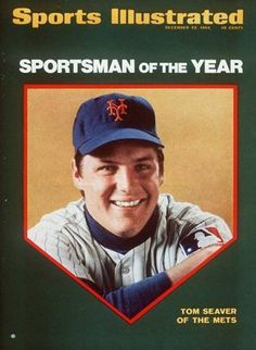 Tom Seaver - Sportsman of the Year!