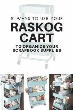 21 Ways to Use A Raskog Cart To Organize Scrapbook Supplies